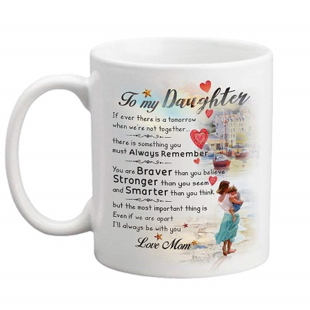 To My Daughter Tea Cup as Gift