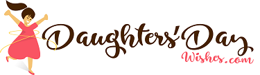 DaughtersDayWishes.com